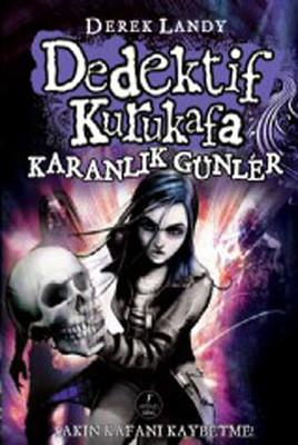 Dedektif Kurukafa-Karanlık Günler