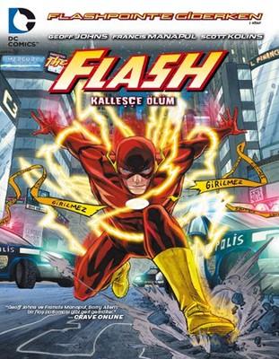 Flash Kalleşçe Ölüm