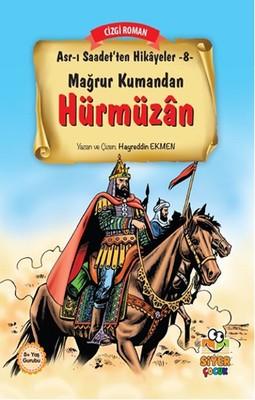 Asr-ı Saadet'ten Hikayeler 8 - Mağrur Kumandan Hürmüzan