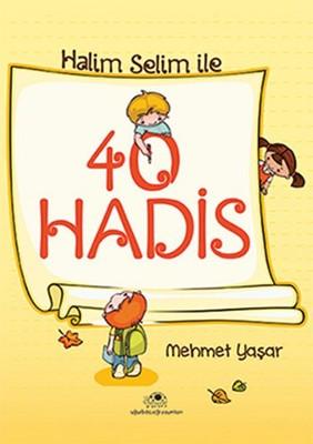 Halim Selim ile 40 Hadis