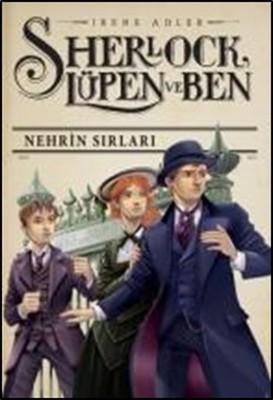Sherlock Lüpen ve Ben 6 - Nehrin Sırları