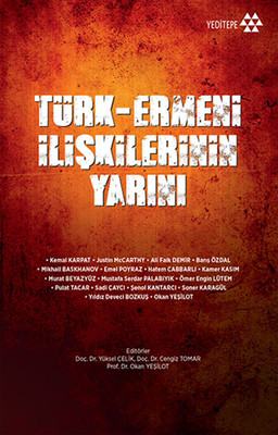Türk - Ermeni İlişkilerinin Yarını