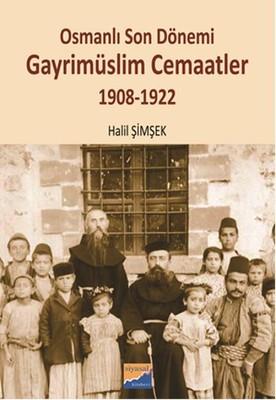 Osmanlı Son Dönemi Gayrimüslim Cemaatler