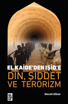 El Kaide'den İşid'e Din, Şiddet ve Terörizm