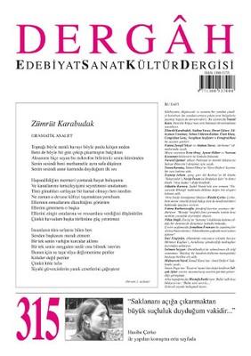 Dergah Edebiyat Sanat Kültür Dergisi Sayı 315