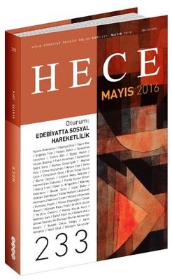 Hece Aylık Edebiyat Dergisi Sayı: 233 Mayıs 2016