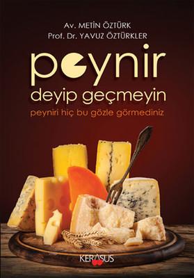 Peynir Deyip Geçmeyin