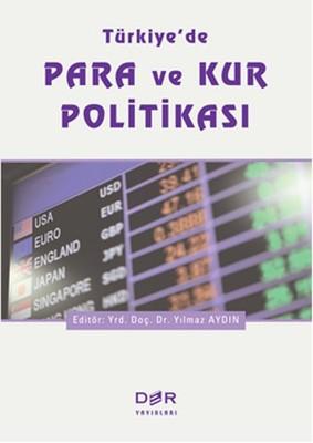 Türkiye'de Para ve Kur Politikası