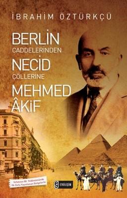 Berlin Caddelerinden Necid Çöllerin
