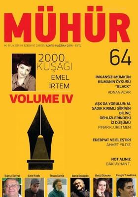 İki Aylık Şiir ve Edebiyat Dergisi Mayıs - Haziran 2016 - Mühür Sayı: 64