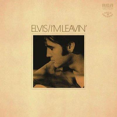 Elvis/I'm Leavin