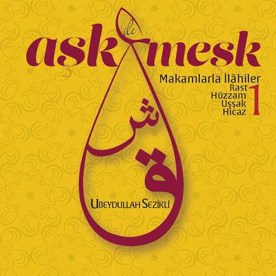 Ask Ile Mesk 1