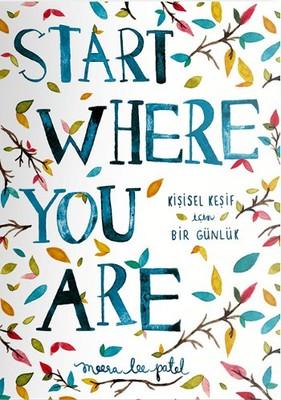 Start Where You Are-Kişisel Keşif İ