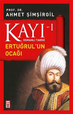 Osmanlı Tarihi Kayı 1 - Ertuğrul'un Ocağı - İmzalı