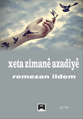 Xeta Zimane Azadiye