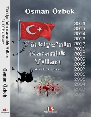 Türkiye'nin Karanlık Yılları - 14 Yıllık Enkaz