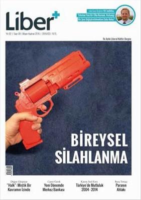 Liber + Sayı 9 - Bireysel Silahlanma