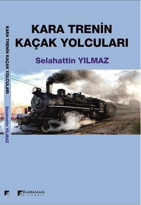 Kara Trenin Kaçak Yolcuları
