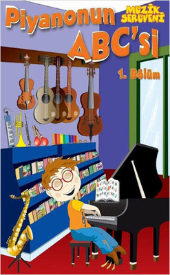 Piyanonun ABC 'si 1.Bölüm