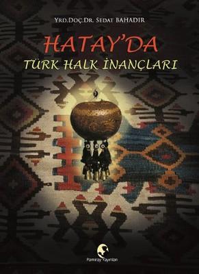 Hatay'da Türk Halk İnançları