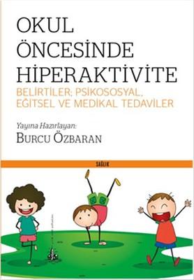 Okul Öncesinde Hiperaktivite