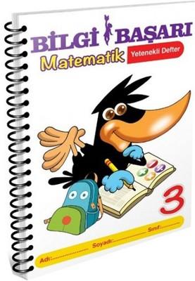 Bilgi Başarı 3. Sınıf Matematik Yetenekli Defter
