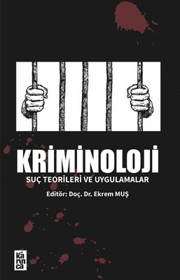 Kriminoloji - Suç Teorileri ve Uygulamalar