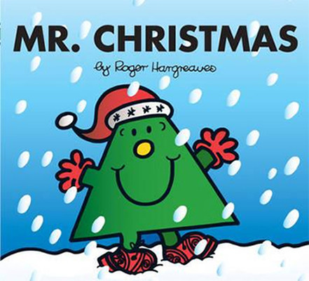 Mr. Christmas (Mr. Men & Little Miss Celebrations)