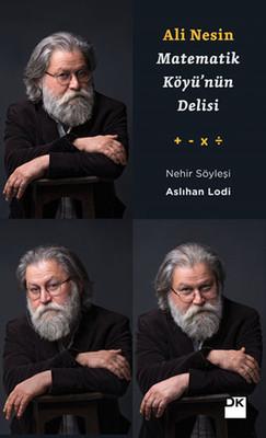 Ali Nesin - Matematik Köyü'nün Delisi