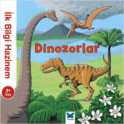 İlk Bilgi Hazinem - Dinozorlar