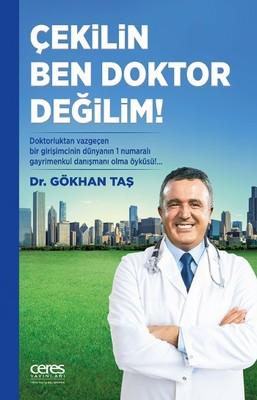 Çekilin Ben Doktor Değilim!
