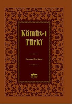 Kamus-ı Türki - Lügat
