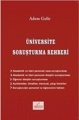 Üniversite Soruşturma Rehberi
