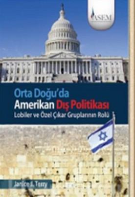 Orta Doğu'da Amerikan Dış Politikası
