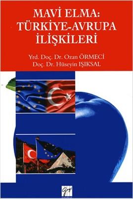 Mavi Elma: Türkiye - Avrupa İlişkileri