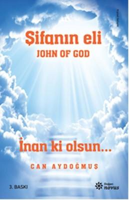 John Of God-Şifanın Eli