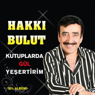 Kutuplarda Gül Yesertirim - 61. Albüm