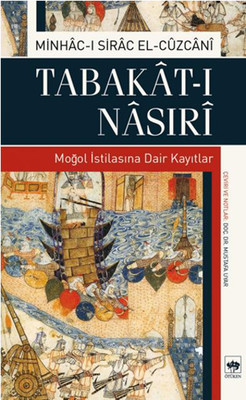 Tabakat-ı Nasırı - Moğol İstilasına Dair Kayıtlar