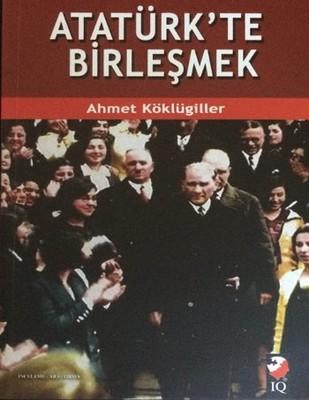 Atatürk'te Birleşmek