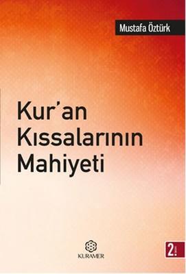 Kur'an Kıssalarının Mahiyeti