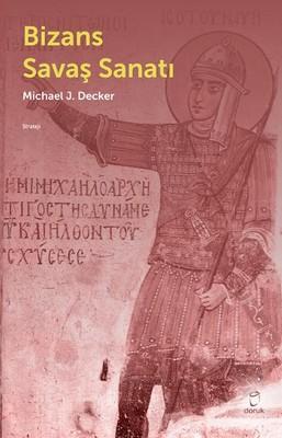 Bizans Savaş Sanatı