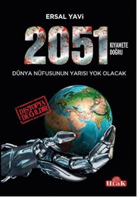 2051 - Kıyamete Doğru