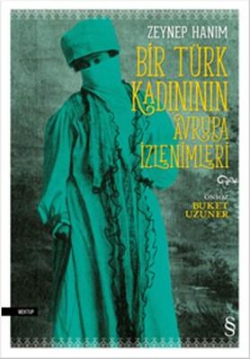 Bir Türk Kadınının Avrupa İzlenimleri