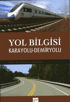 Yol Bilgisi-Karayolu Demiryolu
