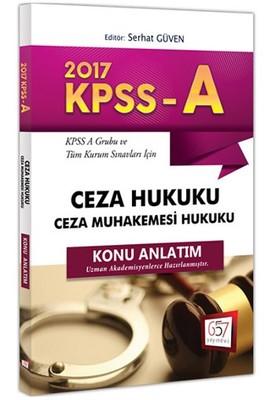 2017 KPSS-A Grubu ve Tüm Kurum Sınavları İçin Konu Anlatımlı Ceza Hukuku