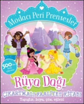 Modacı Peri Prensesler-Rüya Dağı Çıkartmalı Faaliyet Kitabı