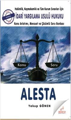 Hakimlik,Kaymakamlık ve Tüm Kurum Sınavları İçin İdari Yargılama Usulü Hukuku-Alesta