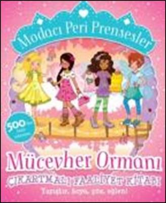 Modacı Peri Prensesler-Mücevher Ormanı Çıkartmalı Faaliyet Kitabı
