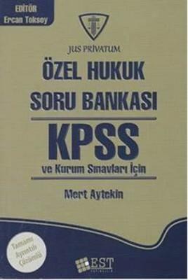 KPSS ve Kurum Sınavları İçin Özel Hukuk Soru Bankası