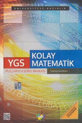 YGS Kolay Matematik İpuçlarıyla Soru Bankası